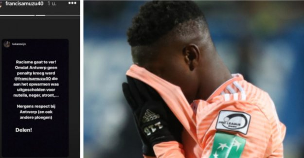 Antwerp-fans can be VAR-the decision not verkroppen: Amuzu was called nutella and nigger