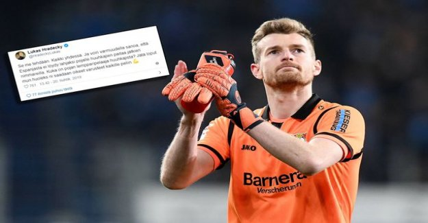 Football cozy compared to family budget the other - the Finnish star player Lukas hradecky from the staggering surprise message: Leave the rest to my huoleks