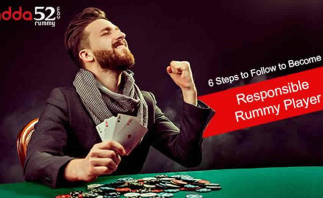 6 Steps to Follow to Become A Responsible Rummy Player