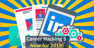 (2019) Career Hacking: Resume, LinkedIn, Interviewing +More