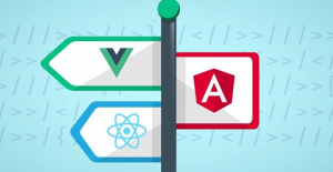 React JS, Angular & Vue JS – Quickstart & Comparison